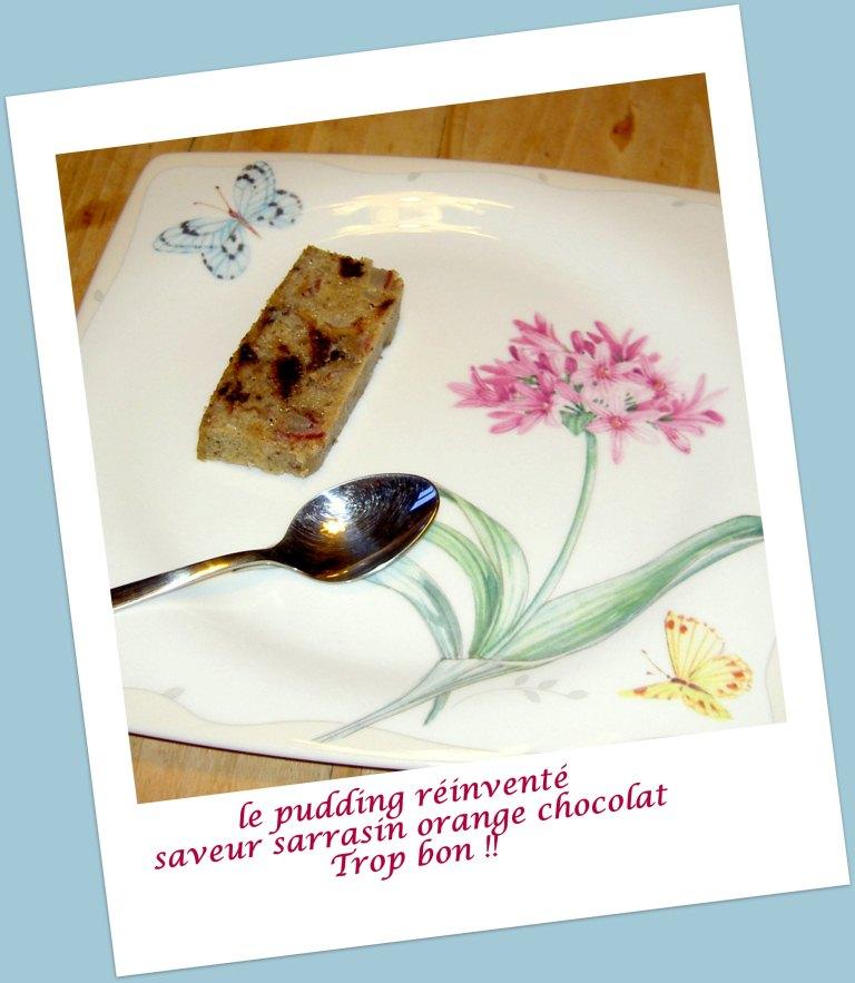 Le pudding réinventé « Sarrasin, orange, chocolat »