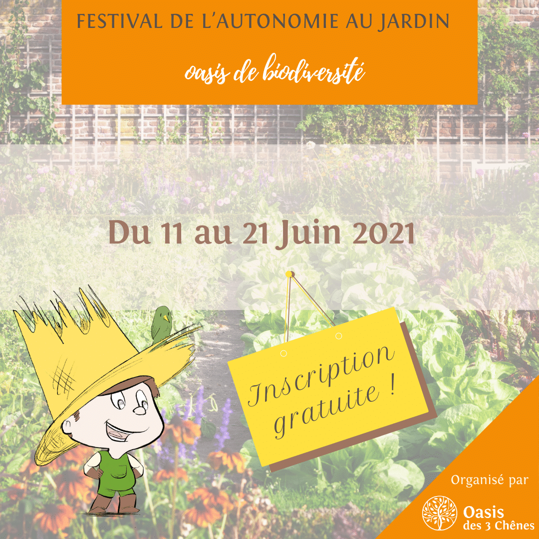 Visuel inscription gratuite au Festival de l'autonomie au jardin, oasis de biodiversité